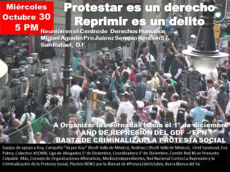 Oct. 30 Reunión unitaria contra la Represión, Jornadas hacia el 1° de Diciembre: 1 año de represión del GDF – EPN