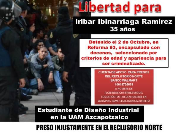 Libertad para Iribar Ibinarriaga Ramírez estudiante de la UAM injustamente preso por @ManceraMiguelMX en RENO