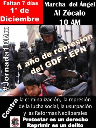 #Jornada1dmx 1° de Diciembre del Ángel al Zócalo 10 AM CONTRA: Represión y criminalización de la protesta social, Usurpación, Reformas Estructurales