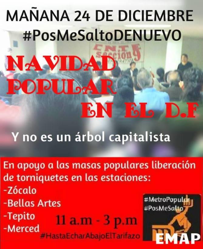 #24DMX #PosMeSaltoDeNuevo Navidad Popular en el DF contra el Tarifazo