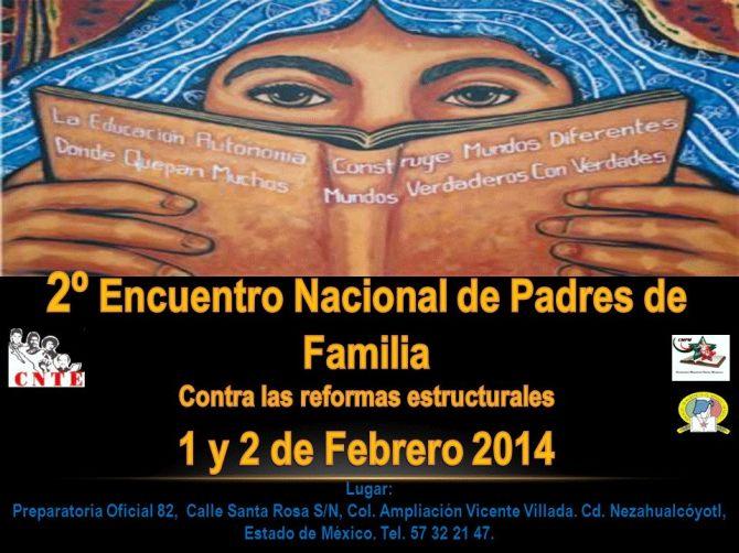 2° Encuentro Nacional de Padres de Familia vs Reformas Estructurales Febrero 1 y 2