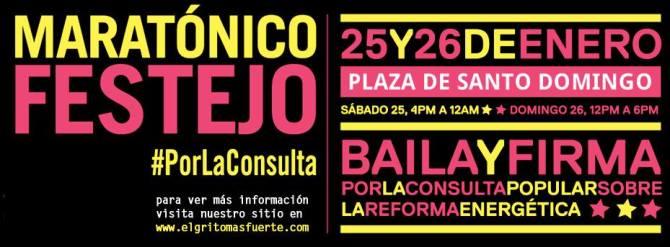 25 y 26 de enero Baila y Firma #PorLaConsulta vs Reforma Energética Plaza de Santo Domingo