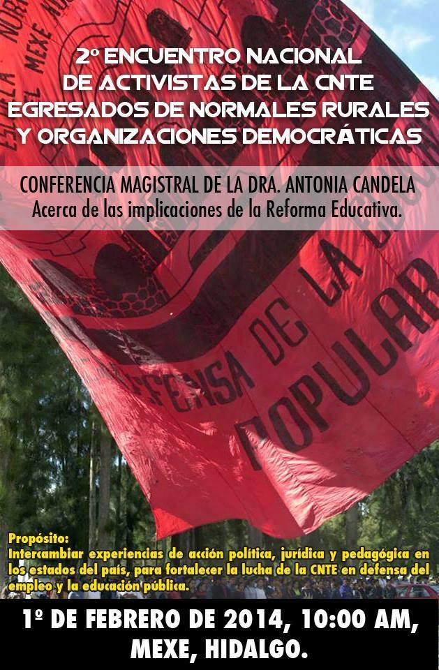 2° Encuentro Nacional de Activistas de la CNTE, de Egresados de Normales Rurales y Organizaciones Democráticas.