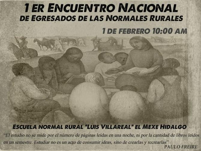 1° de Febrero 2014, Encuentro Nacional de Egresados de Escuelas Normales, 10 AM,  Mexe, Hidalgo.