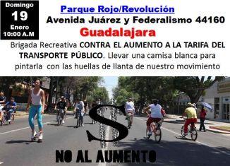 Enero 19 GDL Brigada Recreativa CONTRA EL AUMENTO A LA TARIFA DEL TRANSPORTE PÚBLICO 10 AM