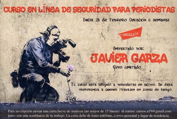 @article19mex Invita a Curso en línea para periodistas en zonas de riesgo. Impartido por @jagarzaramos
