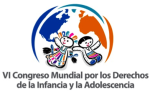 VI Congreso Mundial por los Derechos de la Infancia y Adolescencia