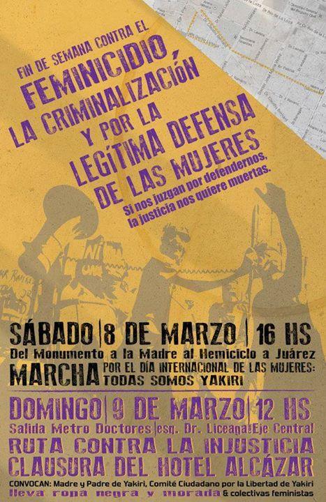 8 y 9 de Marzo: contra el feminicidio, la criminalización y por la legítima defensa. Si nos juzgan por  defendernos, la justicia nos quiere muertas.