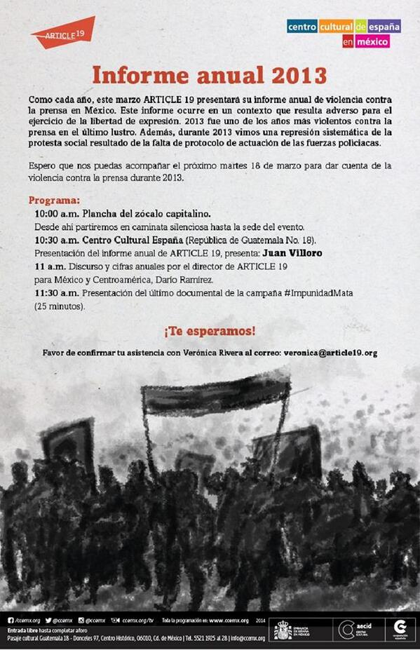Informe Anual de @article19mex - marzo 28, 10am Zócalo 10.30 Centro Cultural España Presenta Juan Villoro