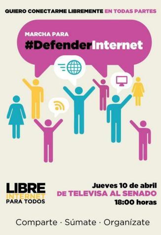 Jueves 10 de Abril. 18 horas. De Televisa al Senado. #YoSiMarcho #NoMásPoderAlPoder #DefenderInternet