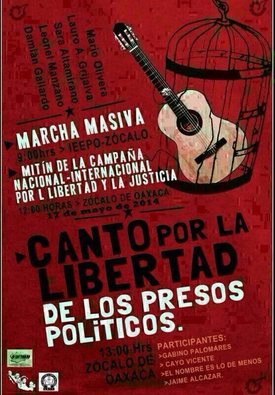 Campaña Internacional #LibertadPresosPolíticosDeLaCNTE Mayo 17 Oaxaca Marcha-Mitin y Canto