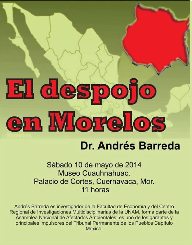 #10deMayo Conferencia «El despojo en #Morelos» Dr. Andrés Barreda11 AM #Cuernavaca