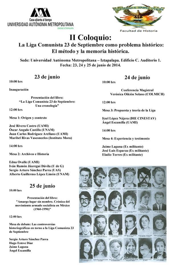 II Coloquio: La Liga Comunista 23 de Septiembre como problema histórico: El método y la memoria histórica.