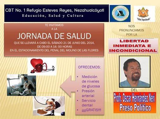 Libertad al Profr. Oscar Hernández Nerí Jornada de salud en Penal Molino de las Flores
