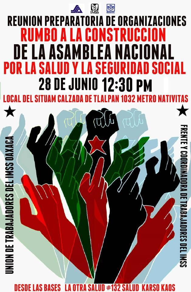 Junio 28 Hacia la Asamblea Nacional por la Salud y la Seguridad Social local SITUAM 12:30 Hrs.